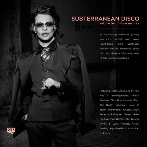VA - Subterranean Disco Vol 2: Nite Romantics (2017)