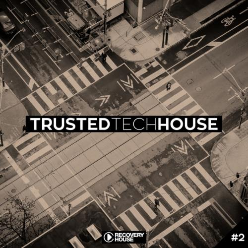 VA - Trusted Tech House Vol 2 (2017)