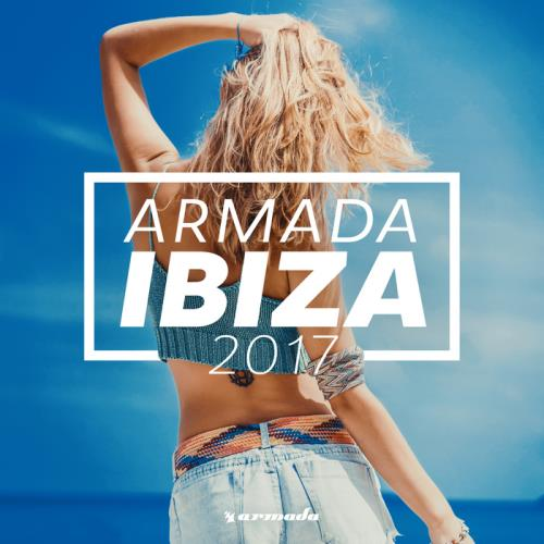 VA - Armada Ibiza 2017 (Armada Music)