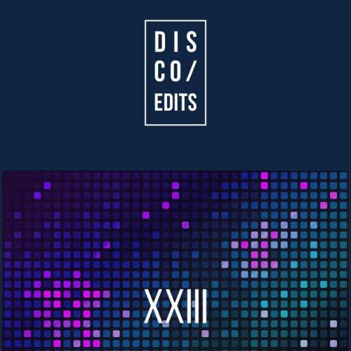 VA - Disco Edits - Vol XXIII (2017)