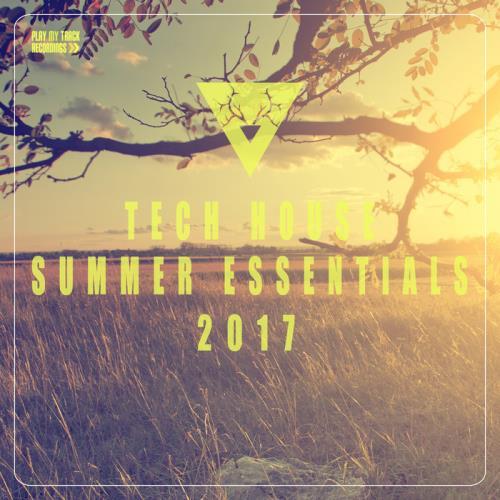 VA - Tech House Summer Essentials 2017