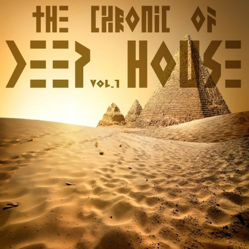 VA - The Chronic Of Deep House Vol 1 (2017)