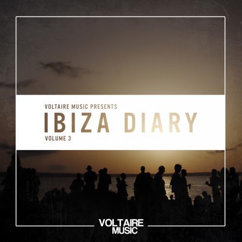 VA - Voltaire Music Present The Ibiza Diary Vol 3 (2017)