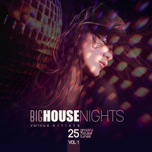 Va big house nights 25 groovy house tunes vol 1 2017 for Best house tunes of all time