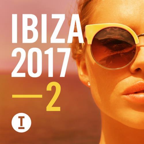 VA - Toolroom Ibiza 2017 Vol  2 (2017)