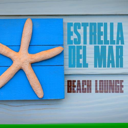 Mykel Mars/Various: Estrella Del Mar Beach Lounge (2017)