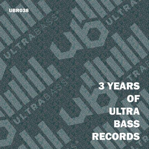VA - 3 Years Of Ultra Bass Records [Ultra Bass Records]