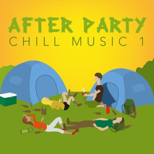 VA - After Party Chill Music 1 (2017)