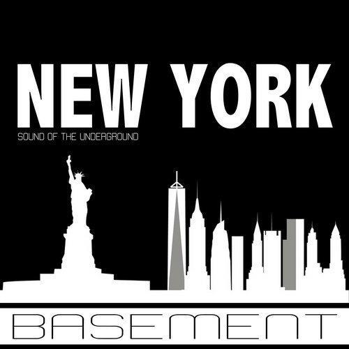 Basement Sound Of The Underground New York