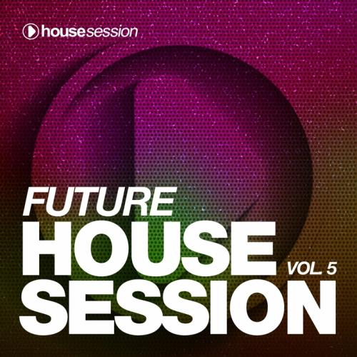 VA - Future Housesession Vol 5 (2017)
