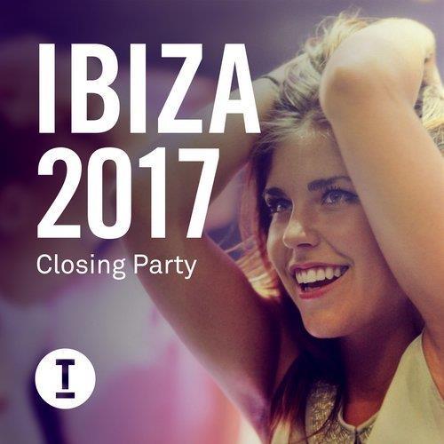 VA - Ibiza 2017 Closing Party [Toolroom Longplayer]
