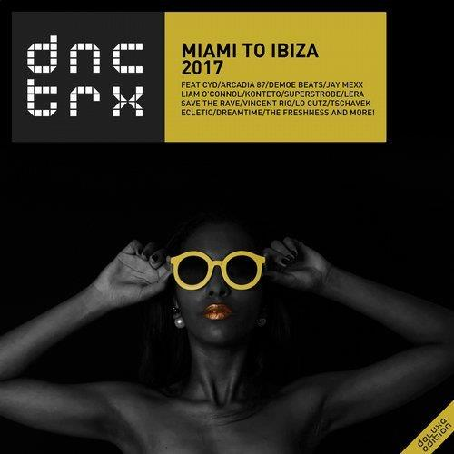 VA - Miami To ibiza 2017 (Deluxe Edition) [DNCTRX]