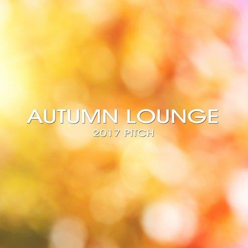 VA - Autumn Lounge 2017 Pitch [Loungemasters]