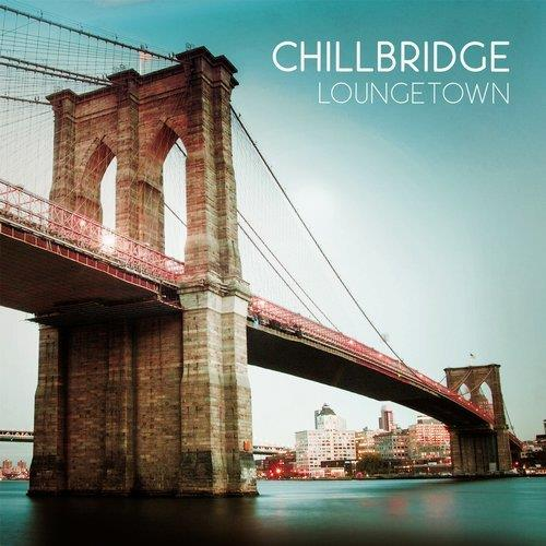 VA - Chillbridge (Loungetown) [Cleverland]