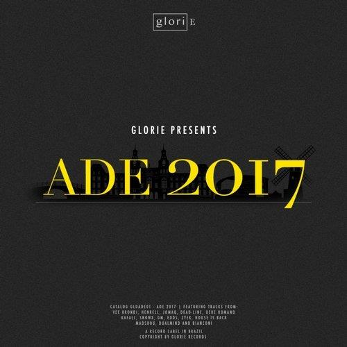 VA - Glorie Presents: ADE 2017 [Glorie Records] [FLAC]