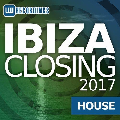 VA - Ibiza Closing 2017 House [LW Recordings]