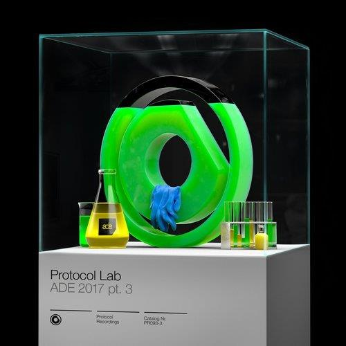 VA - Protocol Lab - ADE 2017 pt. 3 [Protocol Recordings]