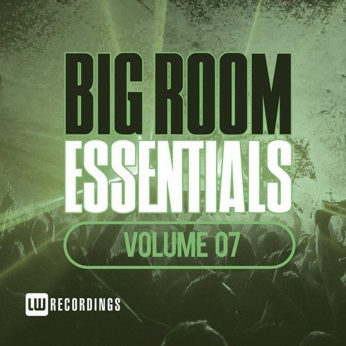 VA - Big Room Essentials, Vol. 07 [LW Recordings]