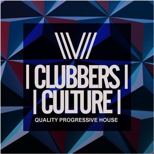 VA - Clubbers Culture: Quality Progressive House [Clubbers Culture]