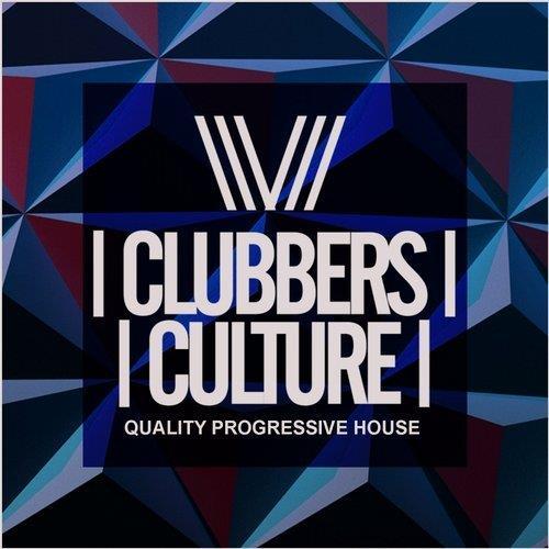 VA - Clubbers Culture: Quality Progressive House [Clubbers Culture]