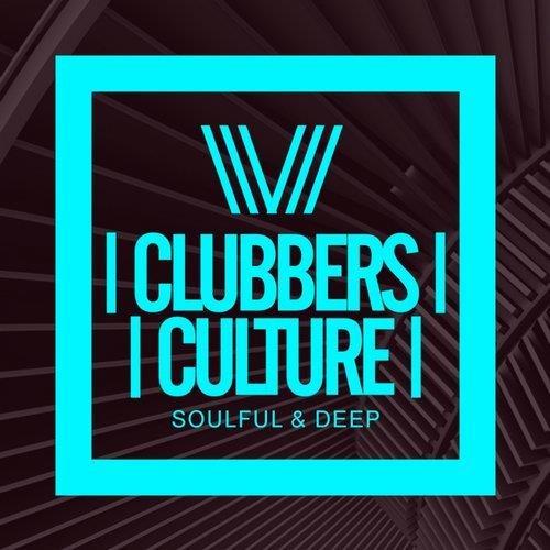 VA - Clubbers Culture: Soulful & Deep [Clubbers Culture]