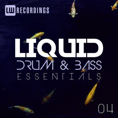 VA - Liquid Drum & Bass Essentials, Vol. 04 [LW Recordings]