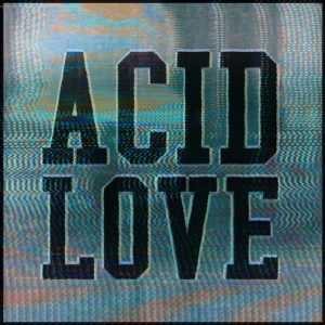 VA - Get Physical Presents: Acid Love - Compiled & Mixed by Roland Leesker [Get Physical Music]