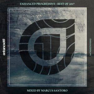 VA - Enhanced Progressive - Best Of 2017, Mixed by Marcus Santoro [Enhanced Music]