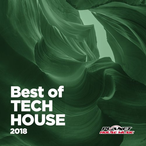Va best of tech house 2018 planet house music for Best house music