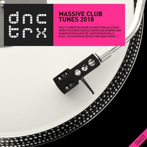VA - Massive Club Tunes 2018 (Deluxe Edition) [DNCTRX]