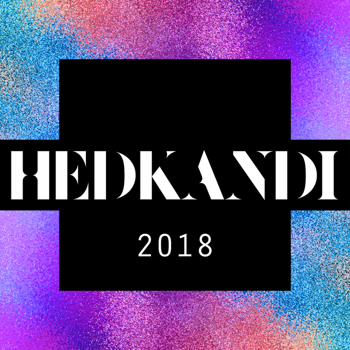 VA - Hed Kandi 2018 Ministry Of Sound