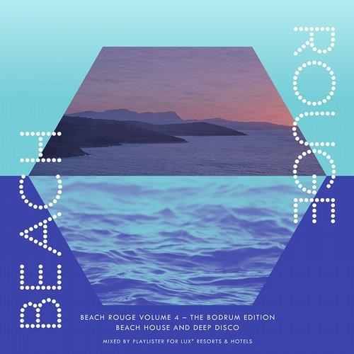 VA - Beach Rouge Vol 4 - The Bodrum Edition - Beach House & Deep Disco [Playlister Records]