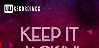 VA - Keep It Jackin', Vol. 11 [LW Recordings]