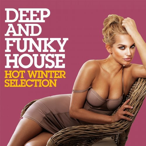 VA - Deep and Funky House (Hot Winter Selection) [Pyramide]