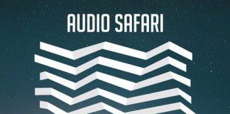 VA - Audio Safari 2017 [Audio Safari]