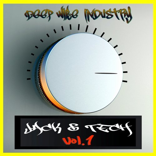 VA - Jack & Tech, Vol. 1 [Deep Wibe Industry]