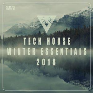 VA - Tech House Winter Essentials 2018 [Play My Track Recordings]