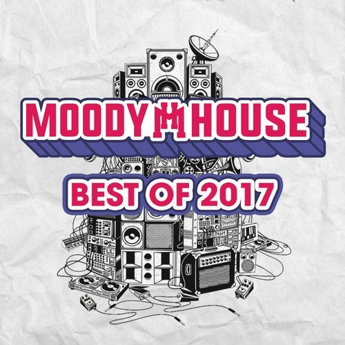 VA - MoodyHouse Best of 2017 [MoodyHouse Recordings]