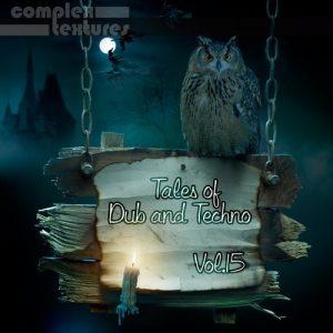 VA - Tales of Dub and Techno, Vol. 15 [Complex Textures]