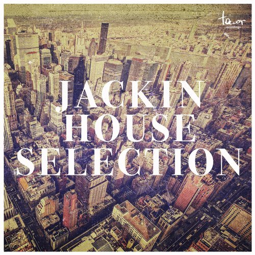 VA - Jackin House Selection [Tenor Recordings]