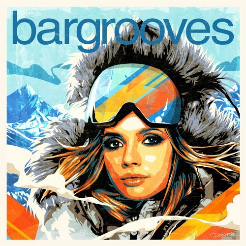 VA - Bargrooves Apres Ski 7.0 [Bargrooves]