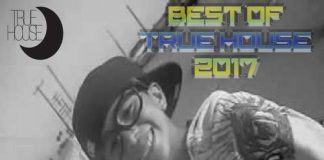 VA - Best of True House 2017 [True House LA]