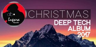 VA - Christmas Deep Tech Album 2017 [Lupara Records]