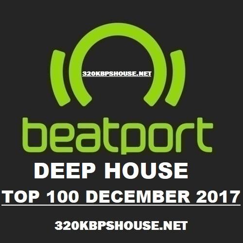 Beatport deep house top 100 december 2017 320kbpshouse net for Deep house top