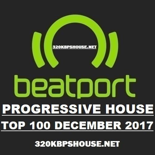 Beatport Progressive House Top 100 December 2017