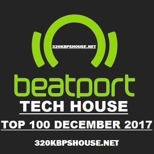 Beatport Tech House Top 100 December 2017