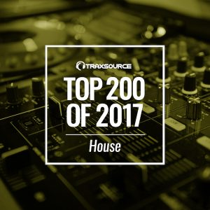Traxsource Top 200 House of 2017