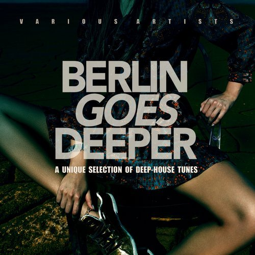 Va berlin goes deeper a unique selection of deep house for Deep house tunes