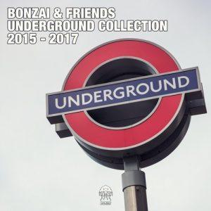 VA - Bonzai & Friends - Underground Collection 2015 - 2017 [Bonzai Progressive]