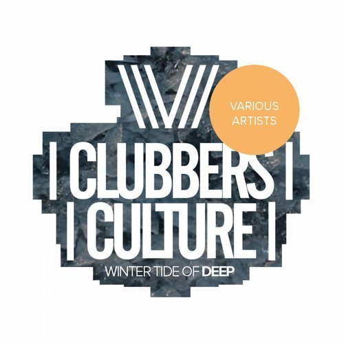 VA - Clubbers Culture Winter Tide Of Deep [Clubbers Culture]